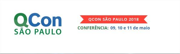 QCon São Paulo 2018 Conferência de Desenvolvimento de Software